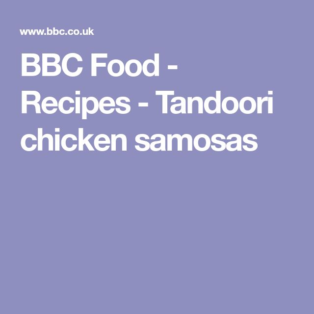 BBC Food - Recipes - Tandoori chicken samosas