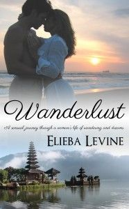 Elieba Levine, Author of Wanderlust: On Tour Starting March 14th!