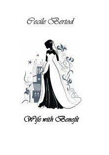 wife with benefit cecile bertod - Cerca con Google