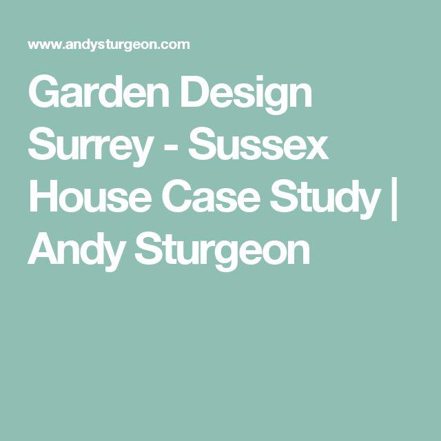 Garden Design Surrey - Sussex House Case Study | Andy Sturgeon