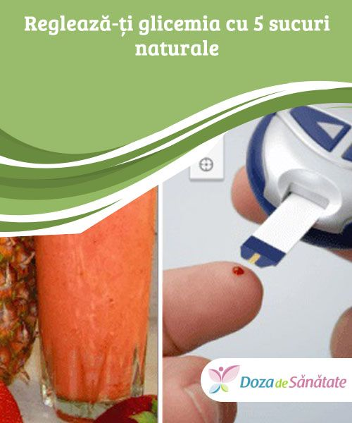 Reglează-ți glicemia cu 5 sucuri #naturale  Următoarele sucuri naturale #constituie suplimente utile pentru a ține sub control #glicemia, însă ele nu pot înlocui un tratament prescris de medic.
