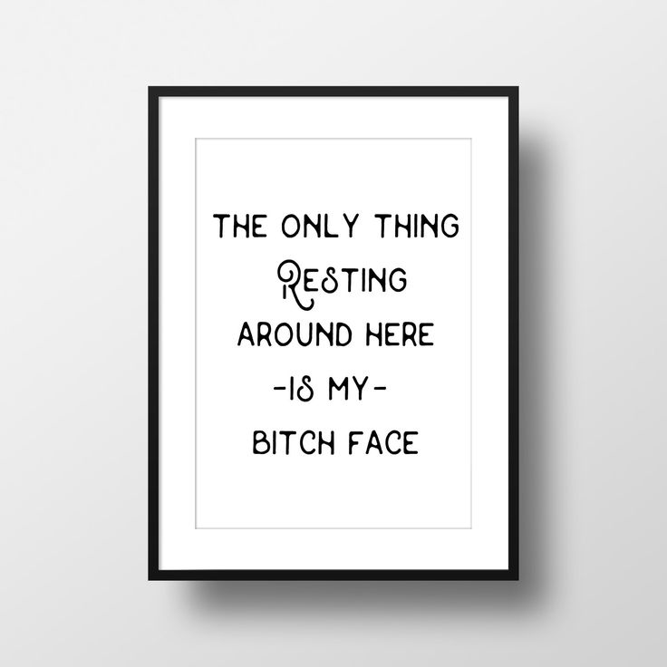 Resting Bitch Face | Gift For Boss | College Student Gift | Funny Motivational Quotes | Home Decor | Best Friend Gift Ideas For Birthday