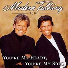 Modern Talking - You'Re My Heart, You'Re My Soul '98 (1998); Download for $0.6!