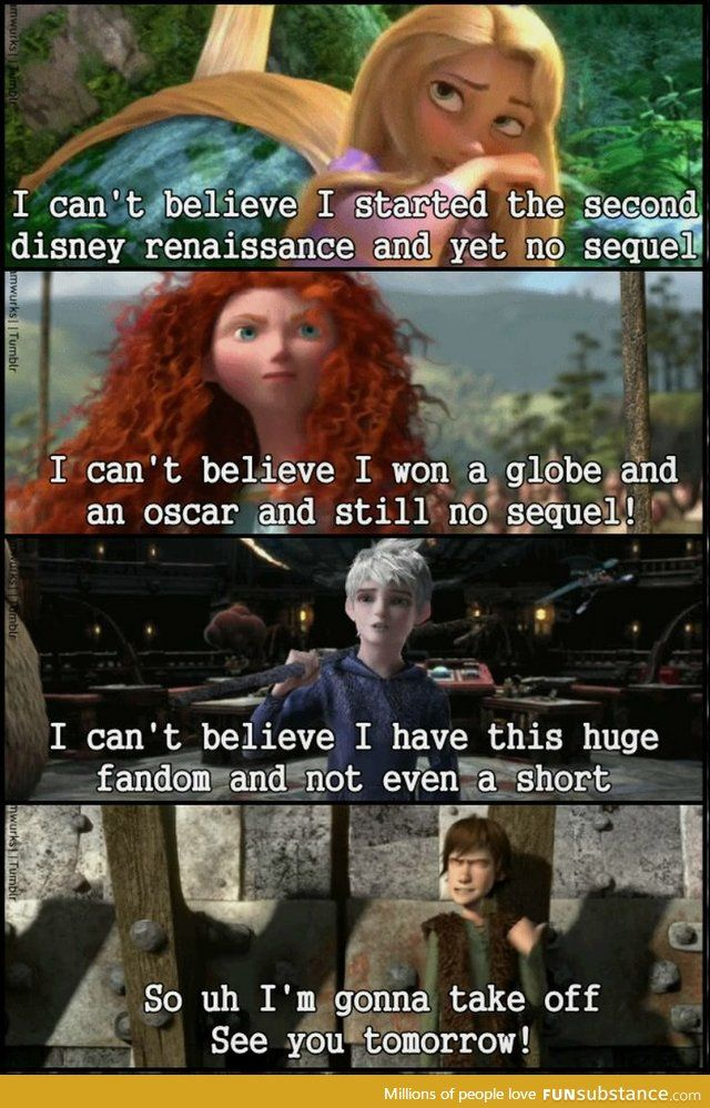 I was shocked at how good Dragons 2 was but come on. A 3rd one?! What, he's going to find his long lost brother now or something?! Get with it Disney. We need more Rise of the guardians and more Brave. You used you're puny little heads to come up with these clever movies. Make even better sequels!!!!!!