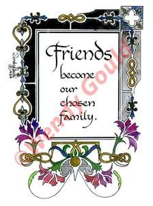 Friends become our chosen family and i love mine!