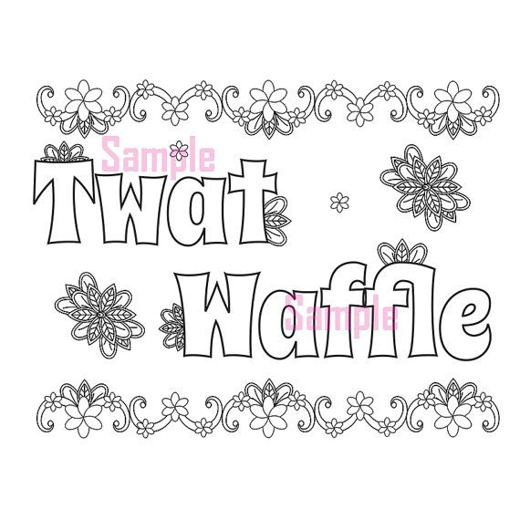 sweary coloring page twat waffle swearing coloring pages sweary coloring book sweary