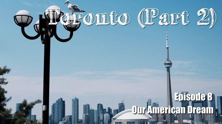 Our American Dream - Episode 8 Toronto Islands Yonge-Dundas Square MLS Game - Toronto FC vs Chicago Fire Kensington Market Graffiti Alley Flatiron Building