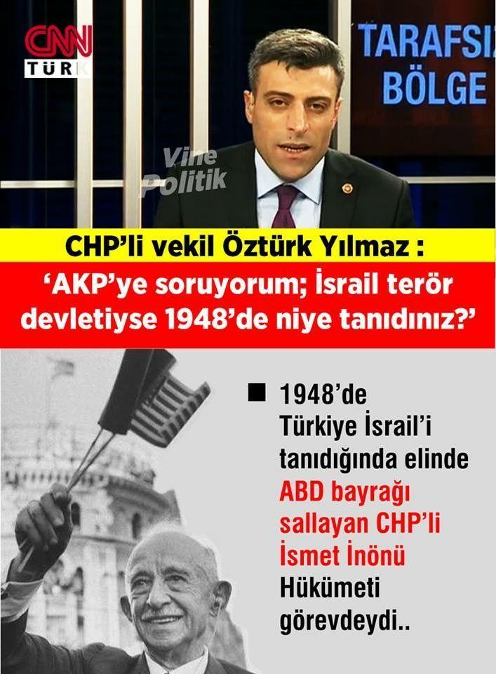 Şaka değil, gerçek... CHP'liler sanki uzayda yaşıyorlar...  AK Parti 2001'de kuruldu... Türkiye 1948'de İsarili resmen tanıdığında İktidarda Ak parti değil, CHP Hükümeti ve Cumhurbaşkanı İsmet İnönü vardı...