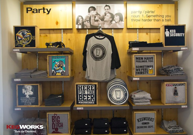 T-shirt Display at The KegWorks Store - including our Cenosillicaphobia - The Fear of an Empty Glass t-shirts!
