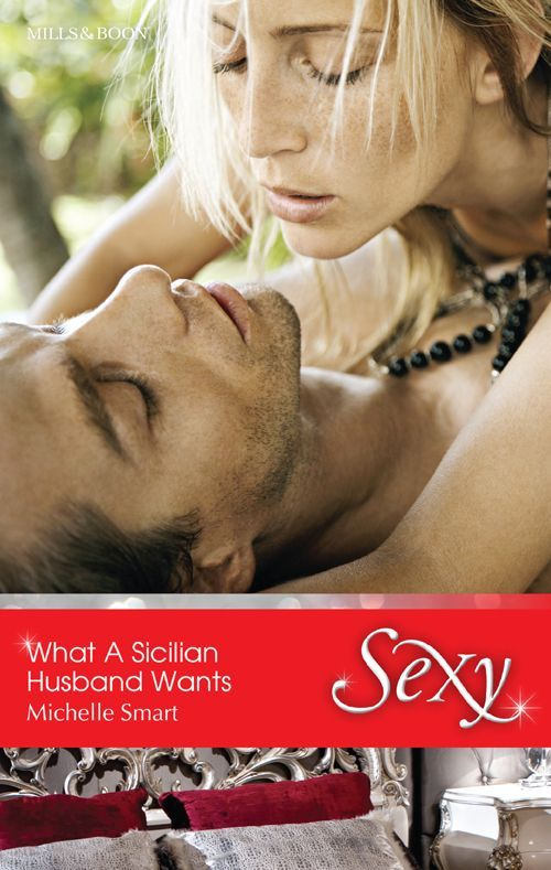 Mills & Boon : What A Sicilian Husband Wants (The Irresistible Sicilians) - Kindle edition by Michelle Smart. Romance Kindle eBooks @ Amazon.com.