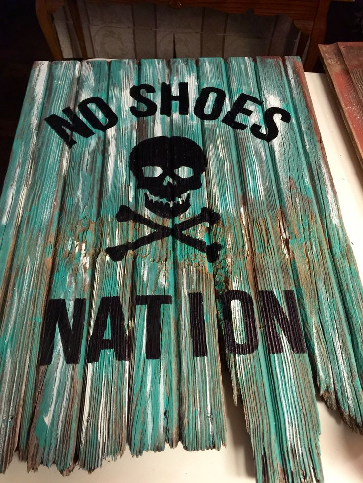 No Shoes Nation Weathered Signs