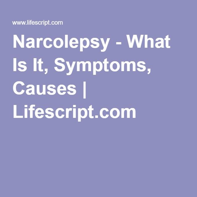 the causes diagnosis symptoms and treatments of narcolepsy Know the causes, symptoms, treatment and diagnosis of cataplexy  in case of narcolepsy with cataplexy, the brain may not have adequate orexin (hypocretin).