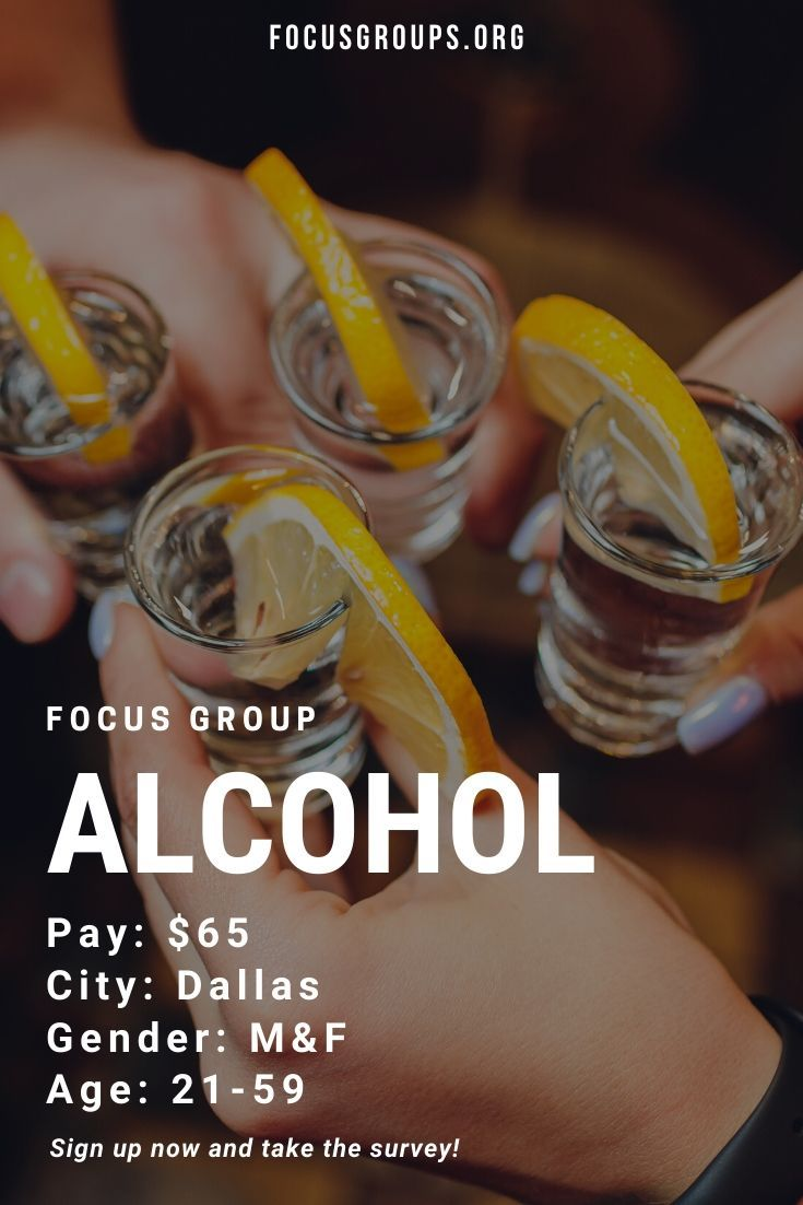 Focus Group On Alcohol In Dallas Focus Group Dallas Alcohol