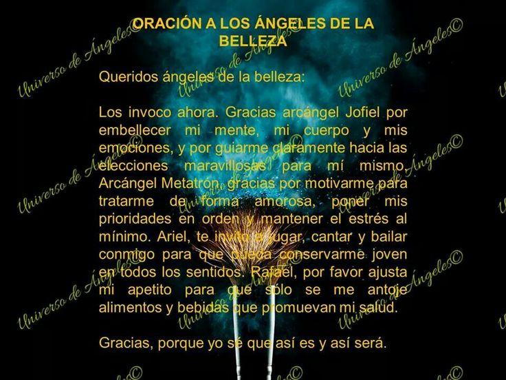 Oración para la belleza... Interior y exterior.   #UniversoDeAngeles www.facebook.com/UniversoDeAngeles