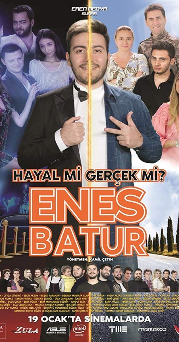 Enes Batur Hayal Mi Gercek Mi 2018 Imdb 2020 Gercekler Film Yapimi Film