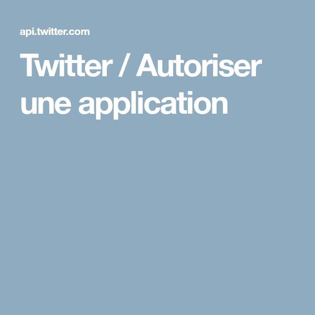 Twitter / Autoriser une application