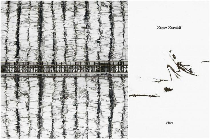 Kacper Kowalski – 'Over'