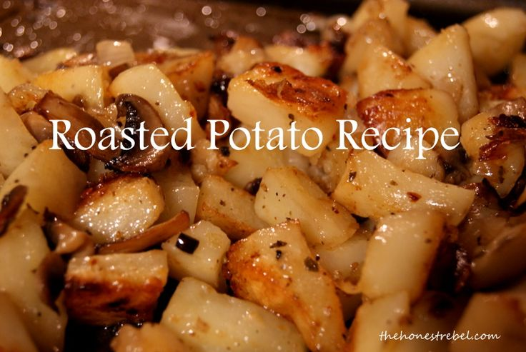 Simple and quick roasted Potato Recipe. Tastes amazing and takes very little time to make. Always a hit in our family of boys. www.thehonestrebel.com