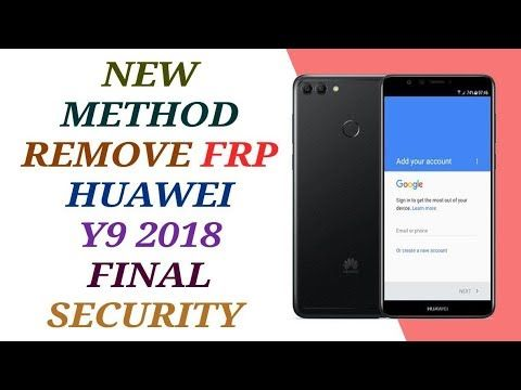 how to reset frp huawei y9 new security mars 2019 tested