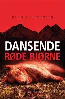 Dansende røde bjørne (En Roland Triel krimi, nr. 2)