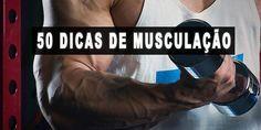 50 Dicas de Musculação para Acelerar Seus Resultados! #dicasdemusculacao #musculacao