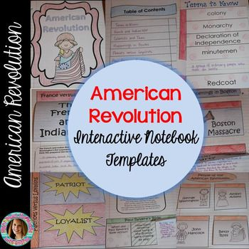 American Revolution Interactive Notebook: If you teach the American Revolution, this is the perfect product for you! This resource comes with nine templates, individual template directions, pictures of templates in an interactive notebook, a unit cover page, a table of contents page, and possible answers and information for each template.
