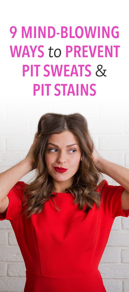 9 mind-blowing ways to prevent pit sweats & pit stains