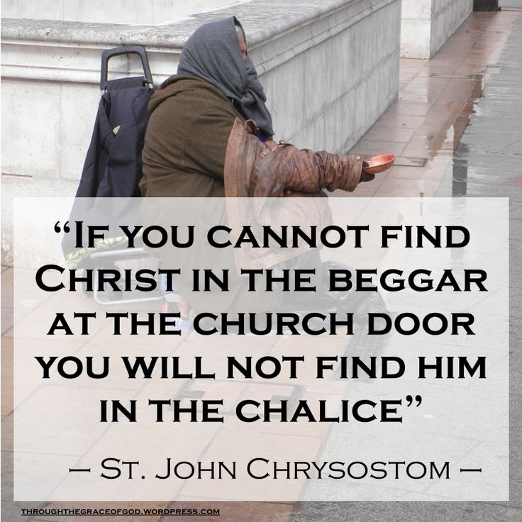 """If you cannot find Christ in the beggar at the church door you will not find him in the chalice"" – St. John Chrysostom #orthodoxquotes #orthodoxy #christianquotes #stjohnchrysostom #stjohnchrysostomquotes #throughthegraceofgod"