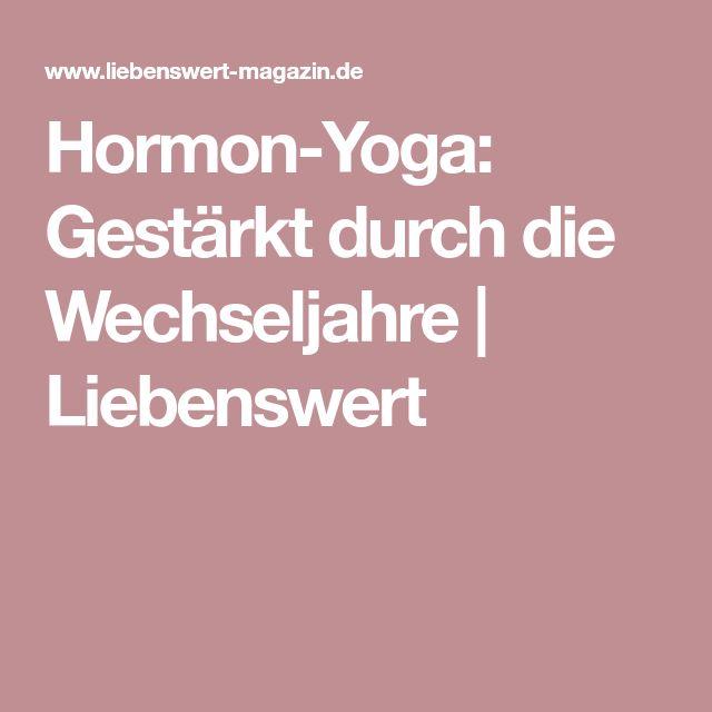 Hormon-Yoga: Gestärkt durch die Wechseljahre | Liebenswert
