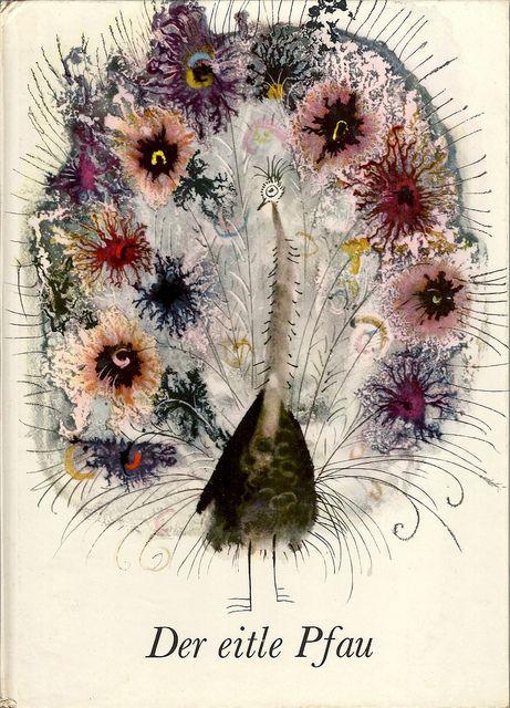 "Front cover illustration (the vain peacock) for the German version (1970) of ""Przygoda Pewnego Pawia"" by Polish illustrator Józef Wilkon (b.1930). via arthurvankruining on Flickr"