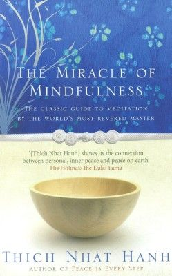 The Miracle Of Mindfulness - Buy The Miracle Of Mindfulness Online at Best Prices in India - Flipkart.com