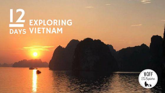 12 days in Vietnam including Hanoi, Ha Long Bay, Hoi An and Saigon with local travel company Hanuman Travel.
