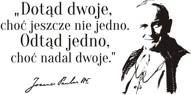 Cytaty, sentencje, papież - Jan Paweł II - 77
