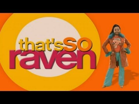"""26 Reasons """"That's So Raven"""" Was The Best Show On Television"""