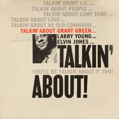 Grant Green: Talkin' About!