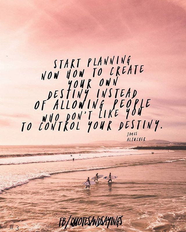 Start Planning Now How To Create Your Own Destiny Instead Of