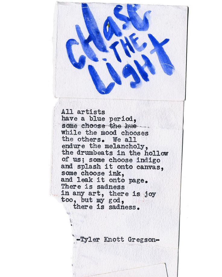 By author Tyler Knott: Typewriter Series #1513 by Tyler Knott Gregson _____ Chasers of the Light & All The Words Are Yours. It was said...