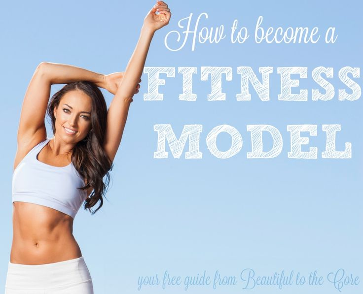 how to become a fitness model