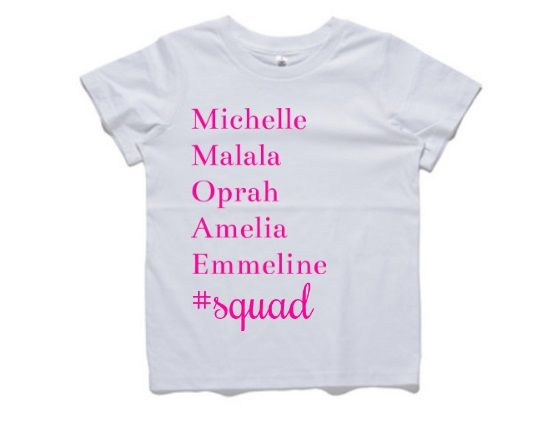 Ultimate squad T-Shirt for young girls today. Michelle Obama Malala Yousafzai Oprah WInfrey Amelia Earhart Emmeline Pankhurt