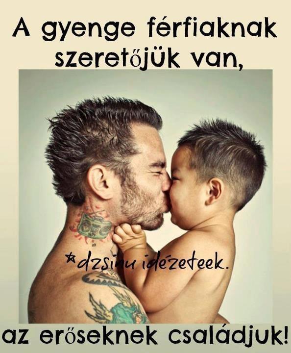 A gyenge férfiaknak szeretőjük van, az erőseknek családjuk!