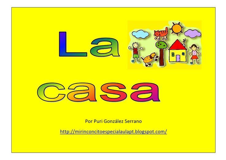 La casa-Pequeño librito adaptado de las partes de la casa by Puri González Serrano via slideshare