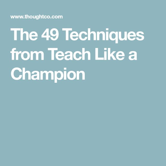 The 49 Techniques from Teach Like a Champion