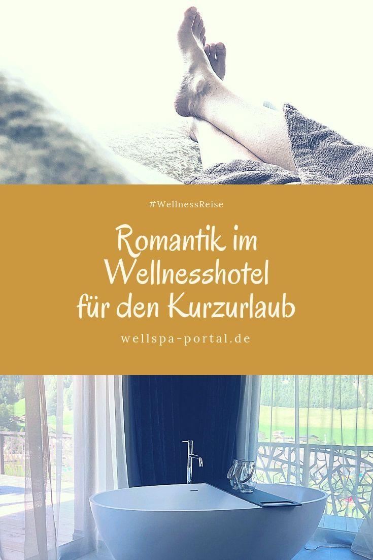 Tipps Und Ideen Fur Eine Kurzurlaub Im Wellnesshotel Hotel Tipp In Sachen Romantik Wellness Auszeit Und Z Wellnesshotel Wellnessurlaub Romantik Hotel Hessen