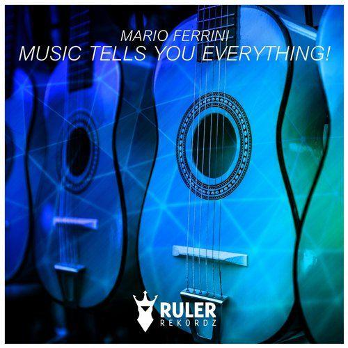 RRZ016 - RULER REKORDZ  Music Tells You Everything - Mario Ferrini  #RRZ016 #music  #musictellsyoueverything   #mario  #marioferrini  #ruler  #rulerrekordz   #house  #housemusic
