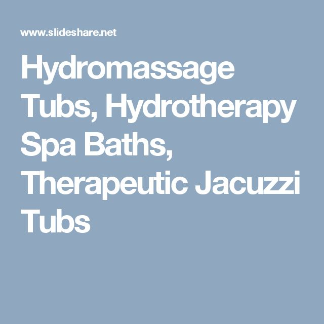 Hydromassage Tubs, Hydrotherapy Spa Baths,  Therapeutic Jacuzzi Tubs