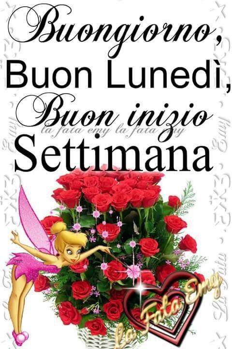 41 best buongiorno buon lunedi images on pinterest for Buon lunedi whatsapp