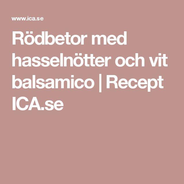 Rödbetor med hasselnötter och vit balsamico | Recept ICA.se