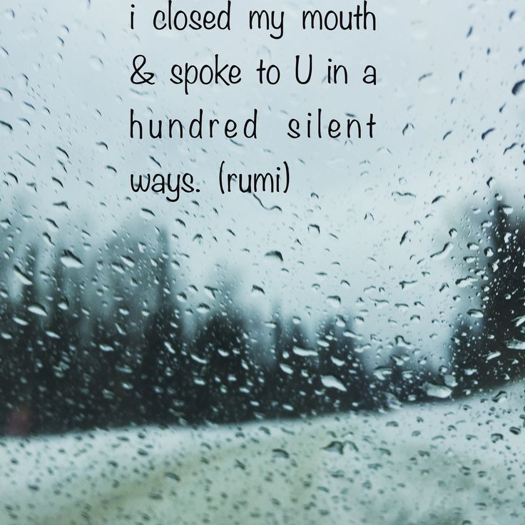 pic of rain on window in January... rumi quote