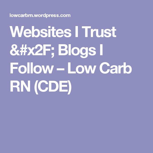 Websites I Trust / Blogs I Follow – Low Carb RN (CDE)