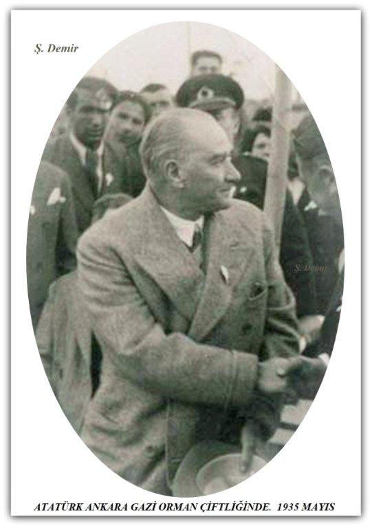 Atatürk Gazi orman çiftliği Ankara'da. 1935 mayıs